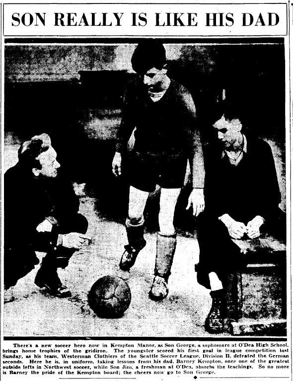 Barney Kempton, who would become Washington's first National Soccer Hall of Fame inductee, is pictured in 1935 with sons George and Jim, players for both O'Dea High School and Westerman's youth entry in the Seattle Soccer League. (Courtesy Seattle Times)