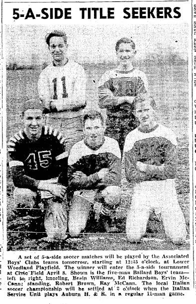 Five-a-side tournaments took hold during the Forties as an end-of-season ritual. This is Ballard's entry in the 1945 youth tournament. (Courtesy Seattle Times)