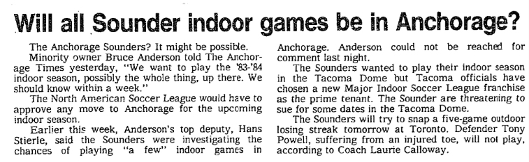 After losing out to the Stars for indoor rights in Tacoma, the Sounders briefly considered far-flung options.