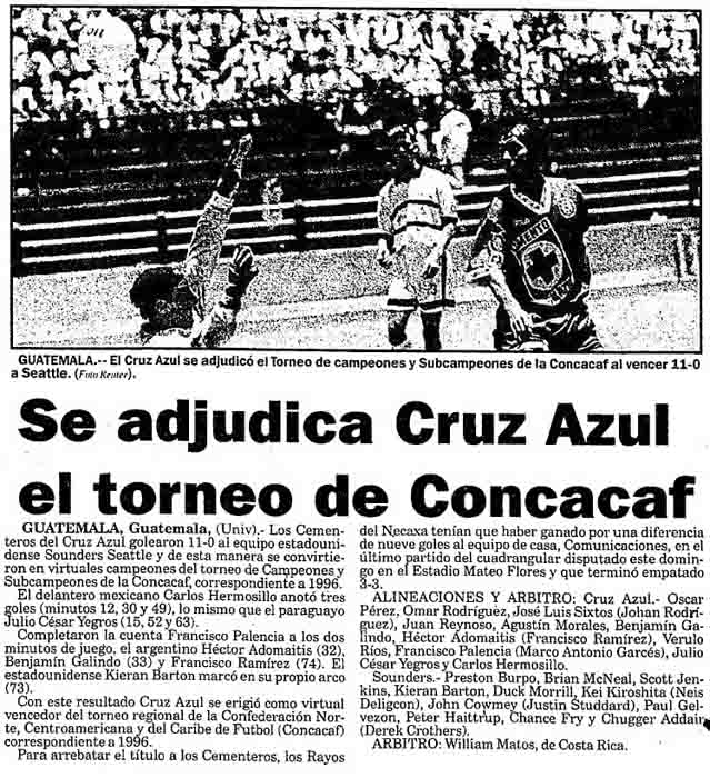 'Cruz Azul wins the Concacaf tournament' by virtue of 11-0 rout of Sounders.
